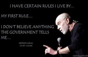 Carlin's first rule - don't believe the government